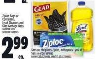 Ziploc Bags Or Containers - Lysol Cleaners And Glad Garbage Bags