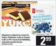 Chapman's Original Ice Cream - 2 L - Yukon - Collection - Lolly Or Twister - 5-28's Or PC Frozen Fruit - 400/600 G