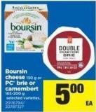 Boursin Cheese - 150 g Or PC Brie Or Camembert - 165-200 g