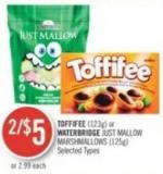 Toffifee (123g) or Waterbridge Just Mallow Marshmallows (125g)