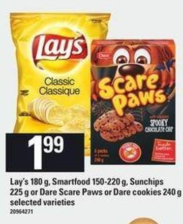Lay's - 180 g - Smartfood - 150-220 g - Sunchips - 225 g Or Dare Scare Paws Or Dare Cookies - 240 g