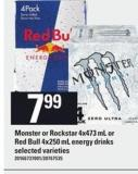 Monster Or Rockstar - 4x473 Ml Or Red Bull - 4x250 Ml Energy Drinks$7.99