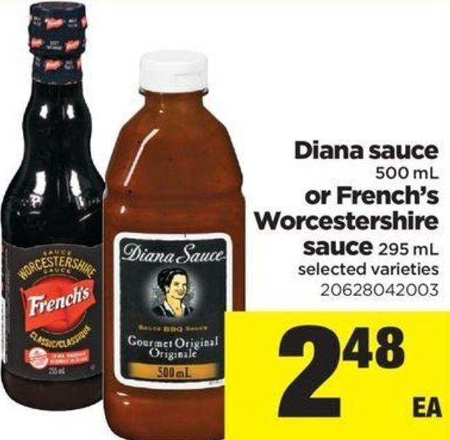 Diana Sauce 500 Ml Or French's Worcestershire Sauce 295 Ml