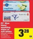PC Blue Menu Sparkling Water Or Soft Drinks - 12x355 mL