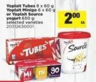 Yoplait Tubes - 8 X 60 G Yoplait Minigo - 6 X 60 G Or Yoplait Source Yogurt - 650 G