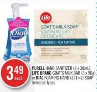 Purell Hand Sanitizer (2 X 30ml) - Life Brand Goat's Milk Bar (3 X 90g) or Dial Foaming Hand (221ml) Soap