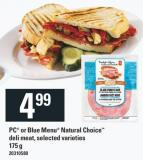PC Or Blue Menu Natural Choice Deli Meat - 175 g