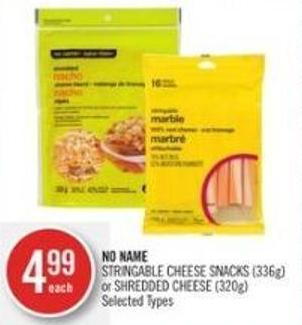 No Name Stringable Cheese Snacks (336g) or Shredded Cheese (320g)