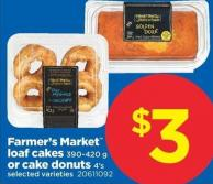 Farmer's Market Loaf Cakes 390-420 g or Cake Donuts 4's