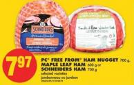 PC Free From Ham Nugget - 700 g - Maple Leaf Ham - 600 g or Schneiders Ham 700 g