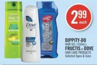 Dippity-do Hair Gel (350ml) - Fructis or Dove Hair Care Products