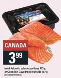 Fresh Atlantic Salmon Portions 113 G Or Canadian Cove Fresh Mussels 907 G