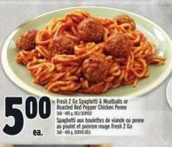 Fresh 2 Go Spaghetti & Meatballs Or Roasted Red Pepper Chicken Penne 368 - 405 g - Deli Served
