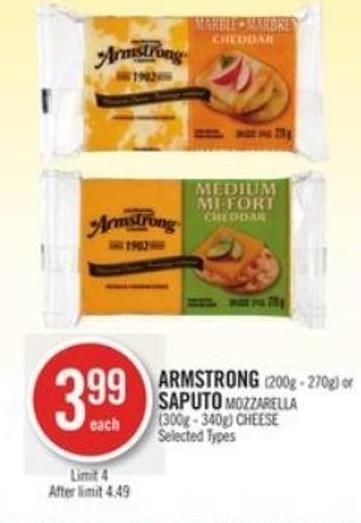 Armstrong (200g - 270g) or Saputo Mozzarella (300g - 340g) Cheese