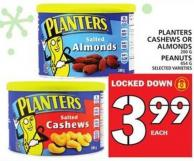 Planters Cashews Or Almonds Or Peanuts