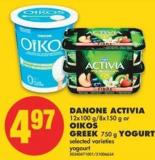 Danone Activia - 12x100 G/8x150 g or Oikos Greek - 750 g Yogurt