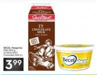Becel Margarine 680-907 g or Sealtest Chocolate Milk 2 L