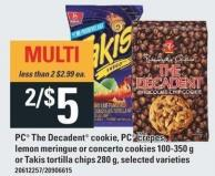 PC The Decadent Cookie - PC Crepes - Lemon Meringue Or Concerto Cookies 100-350 g Or Takis Tortilla Chips 280 g