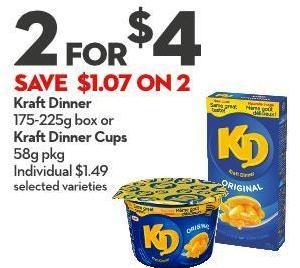 Kraft Dinner 175-225g Box or Kraft Dinner Cups 58g Pkg Individual $1.49