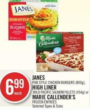 Janes Pub Style Chicken Burgers (800g) - High Liner Wild Pacific Salmon Fillets (454g) or Marie Callender's Frozen Entrees