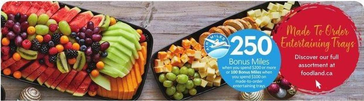 Made To Order Entertainingtrays Discover Our Full Assortment At Foodland.ca -250 Air Miles Bonus Miles