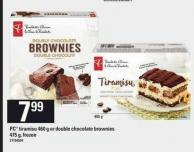 PC Tiramisu - 460 g Or Double Chocolate Brownies - 475 g