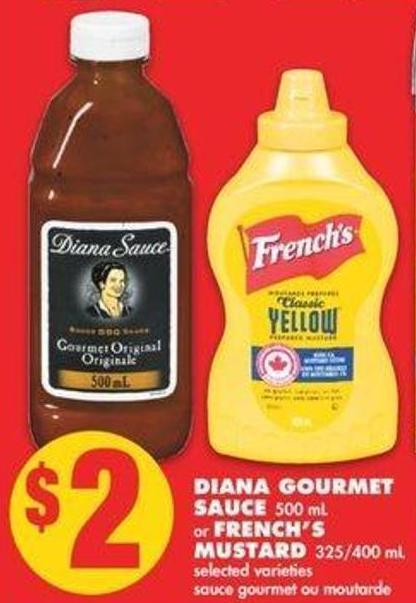 Diana Gourmet Sauce 500 Ml Or French's Mustard 325/400 Ml