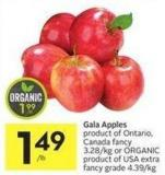 Gala Apples Product of Ontario - Canada Fancy 3.28/kg or Organic Product of USA Extra Fancy Grade 4.39/kg