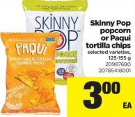 Skinny Pop Popcorn Or Paqui Tortilla Chips - 125/155 g