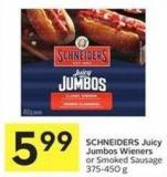 Schneiders Juicy Jumbos Wieners or Smoked Sausage 375-450 g