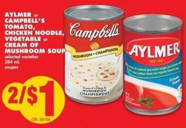 Aylmer or Campbell's Tomato - Chicken Noodle - Vegetable or Cream Of Mushroom Soup - 284 mL