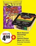 Black Diamond Cheestrings 336 g or Natural Cheese Slices 260-280 g