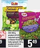 Dole Salad Kits - 234-454 g Or Queen Victoria Baby Spinach - 312 G