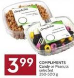 Compliments Candy or Peanuts Selected 350-500 g