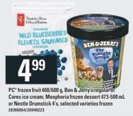PC Frozen Fruit 400/600 G - Ben & Jerry's Regular Or Cores Ice Cream - Moophoria Frozen Dessert 473-500 Ml Or Nestle Drumstick 4's