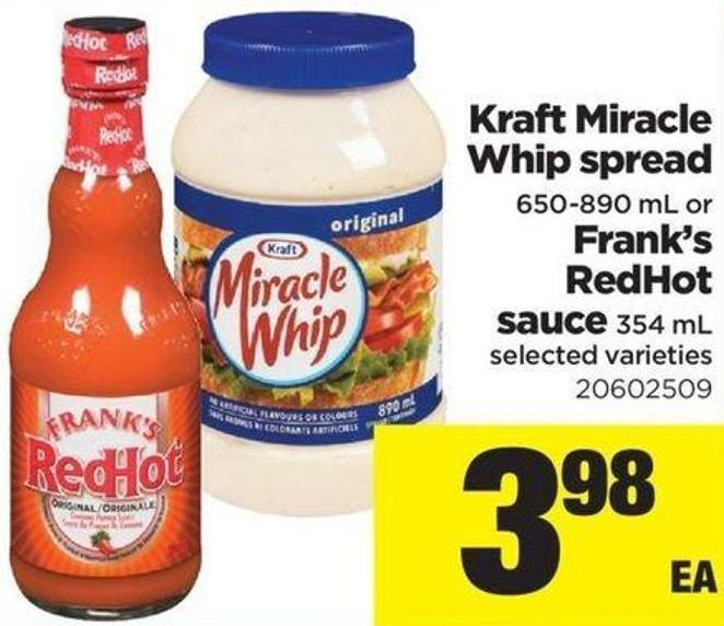 Kraft Miracle Whip Spread - 650-890 Ml Or Frank's Redhot Sauce - 354 Ml