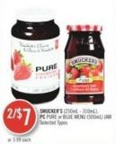 Smucker's (250ml - 310ml) - PC Pure or Blue Menu (500ml) Jam
