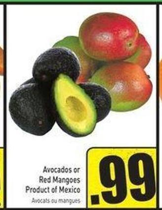 Avocados or Red Mangoes Product of Mexico
