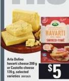 Arla Dofino Havarti Cheese - 200 g Or Castello Cheese - 170