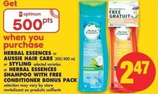Herbal Essences Or Aussie Hair Care - 300/400 Ml Or Styling Or Herbal Essences Shampoo With Free Conditioner Bonus Pack