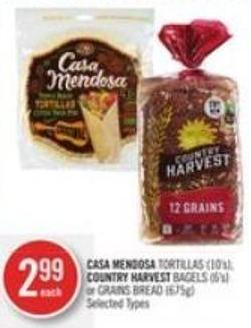 Casa Mendosa Tortillas (10's) - Country Harvest Bagels (6's) or Grains Bread (675g)
