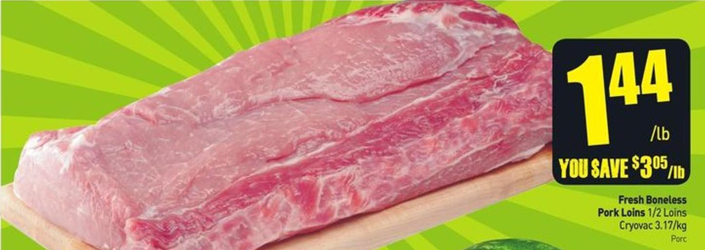 Fresh Boneless Pork Loins