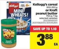 Kellogg's Cereal - 300-553 G Or Kraft Peanut Butter - 750 G /1 Kg