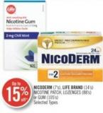 Nicoderm (7's) Life Brand (14's) Nicotine Patch Lozenges (88's) or GUM (105's)