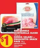 San Daniele Mortadella Sliced 100 g or Genoa Salami or Prosciutto Snack Pack 30 g