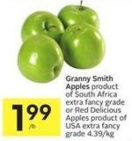 Granny Smith Apples Product of South Africa Extra Fancy Grade or Red Delicious Apples Product of USA Extra Fancy Grade 4.39/kg