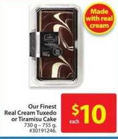 Our Finest Real Cream Tuxedo or Tiramisu Cake