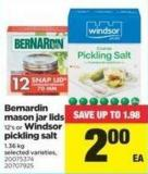 Bernardin Mason Jar Lids 12's Or Windsor Pickling Salt - 1.36 Kg