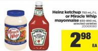 Heinz Ketchup - 750 Ml/1 L Or Miracle Whip Mayonnaise - 650/890 Ml