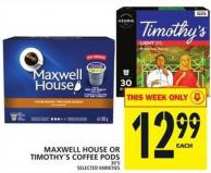 Maxwell House Or Timothy's Coffee PODS